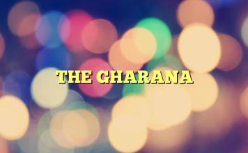 THE GHARANA